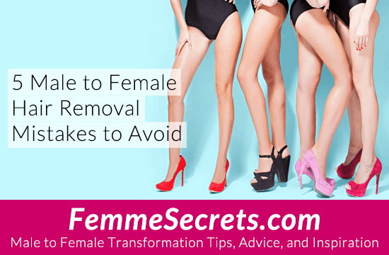 5 Male To Female Hair Removal Mistakes To Avoid-1288