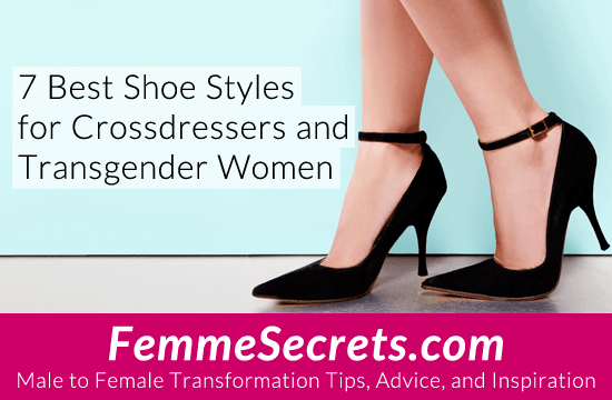7 Best Shoe Styles for Crossdressers and Transgender Women