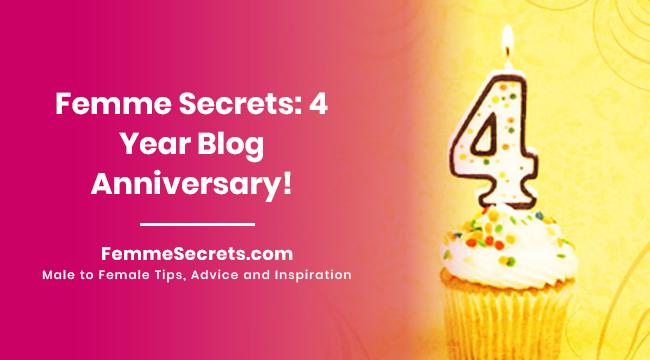Femme Secrets: 4 Year Blog Anniversary!