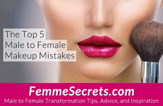 male to female makeup mistakes