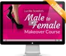 FREE 3-Part Male to Female Makeover Course