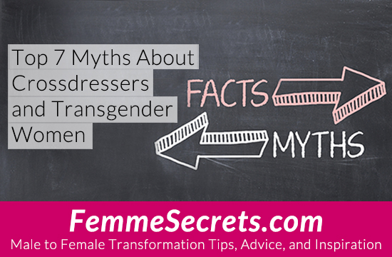 crossdresser and mtf transgender myths