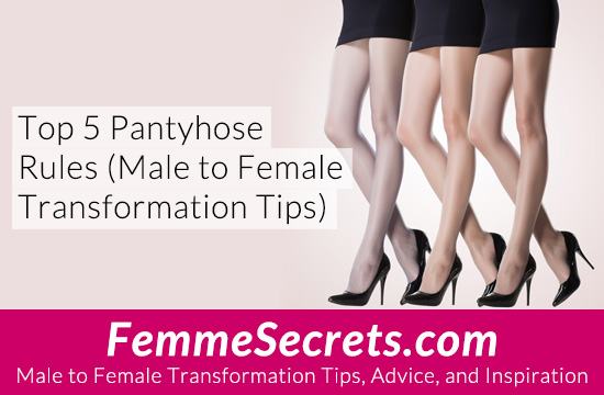 male to female pantyhose rules