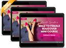Male to Female Makeover Mini Course